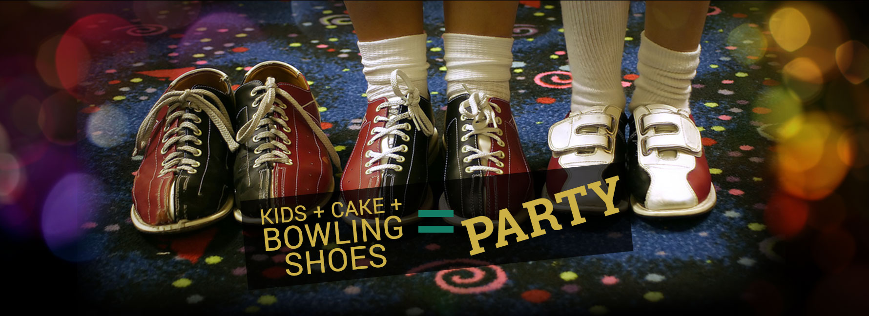 Kids, Cakes, and Bowling Shoes